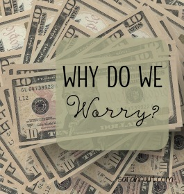 why do we worry