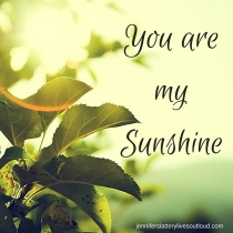 You aremySunshine