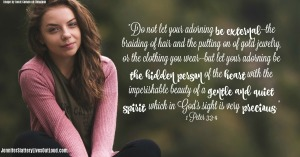 woman sitting outside with text from 1 Peter 3 verses 3 and 4