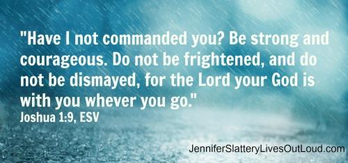 Joshua 1:9 with rainy background