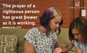 Words from the latter part of James 5:16 and image of two women praying