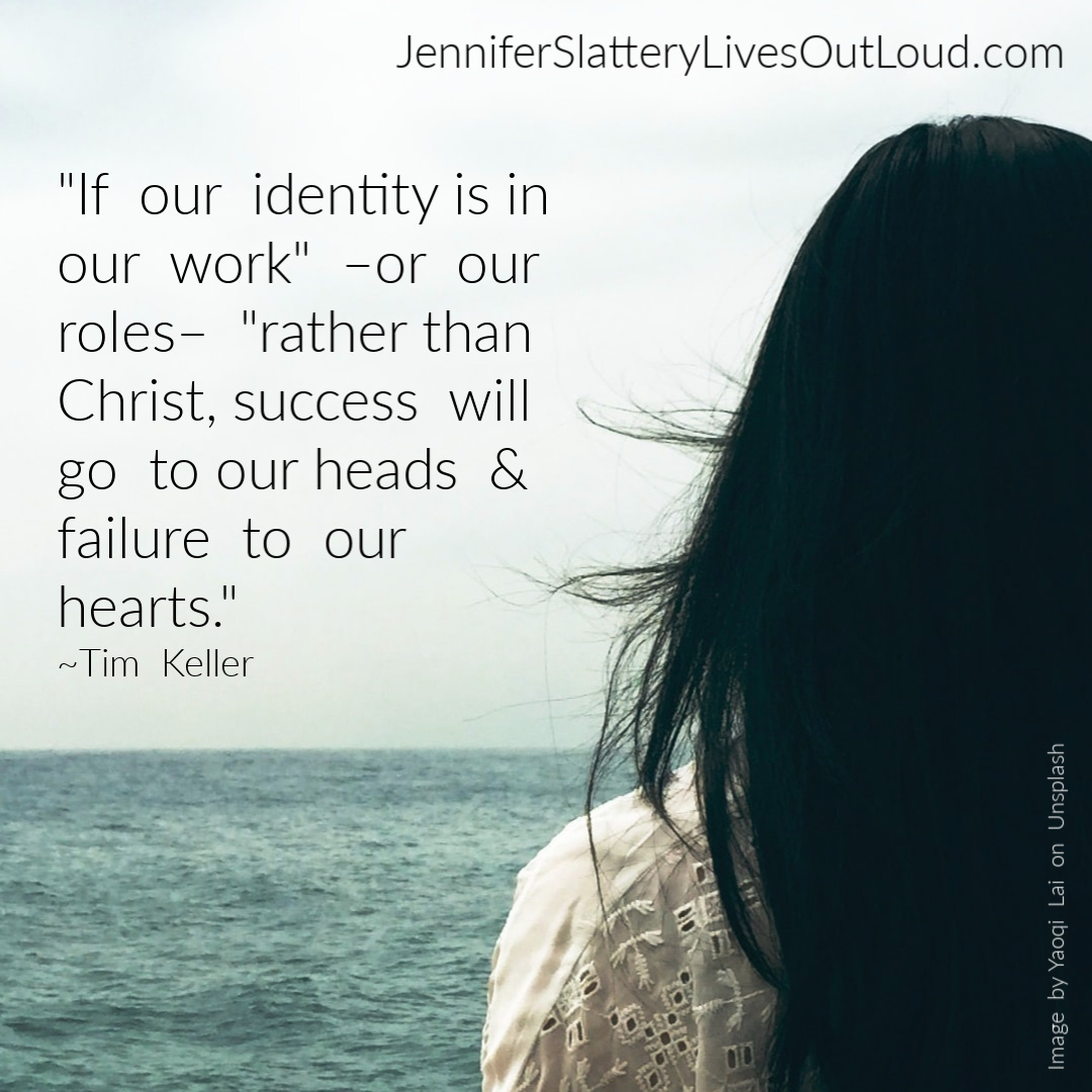 Quote from Tim Keller on Identity