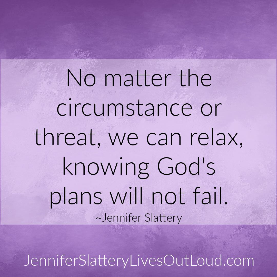 God's plans won't fail on purpose background