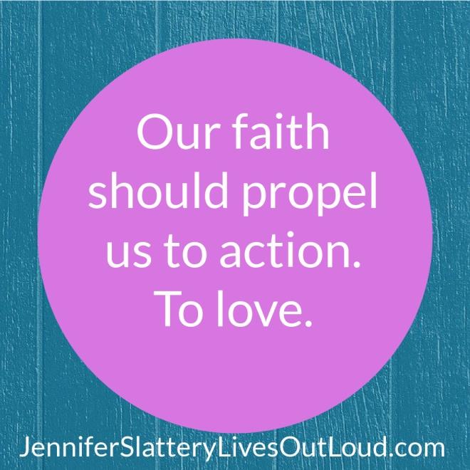 faith propels love