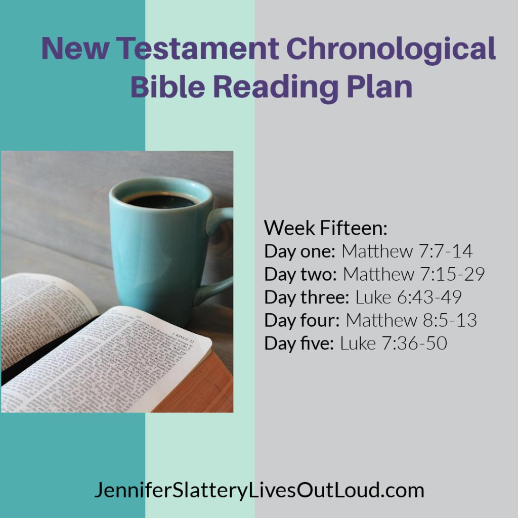 Chronological Bible reading plan week 15