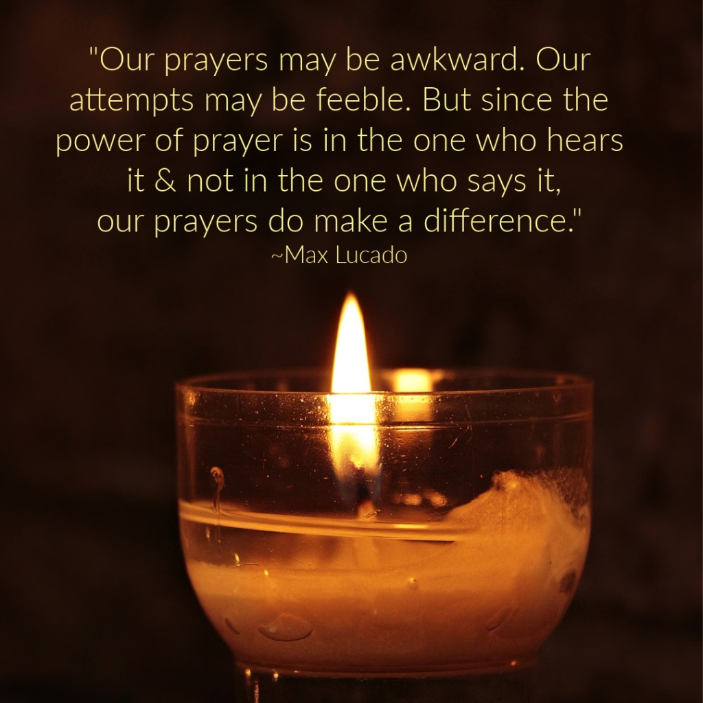 Quote on prayer from Max Lucado on a picture with a candle.