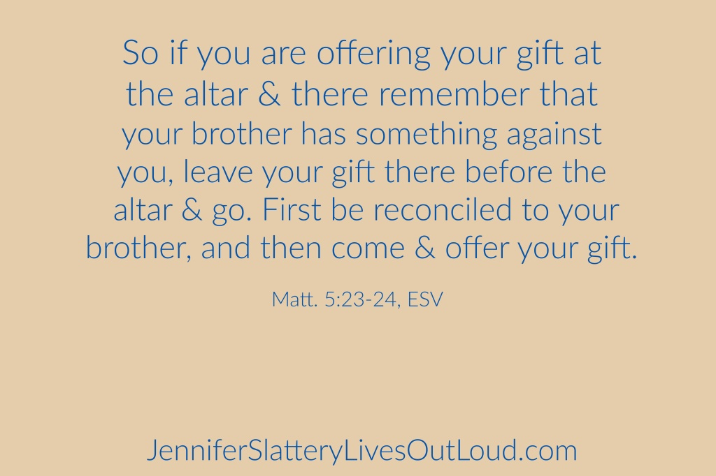 Words from Matthew 5:23-24 on tan background.